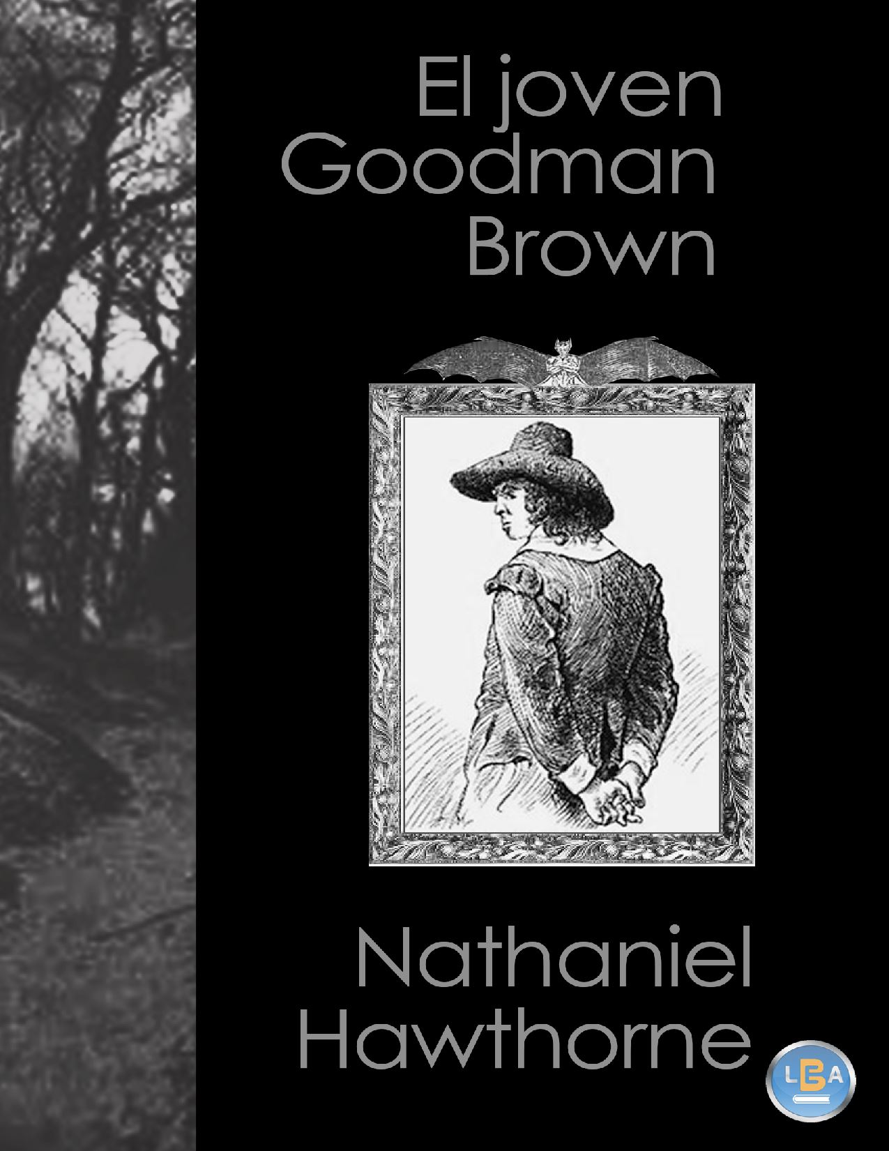 the theme of evil in nathaniel hawthornes young goodman brown Need help on themes in nathaniel hawthorne's young goodman brown  icon to each theme in young goodman brown,  young goodman brown themes litcharts.